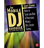 img - for [(The Mobile DJ Handbook: How to Start and Run a Profitable Mobile Disc Jockey Service )] [Author: Stacy Zemon] [Jan-2003] book / textbook / text book