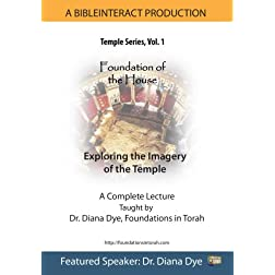 The Temple Series Volume 1: Foundation of the House