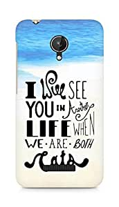 AMEZ i will see you in another life Back Cover For Micromax Canvas Spark Q380