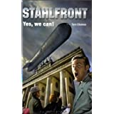 Stahlfront 05 &#34;Yes, we can!&#34;von &#34;Torn Chaines&#34;