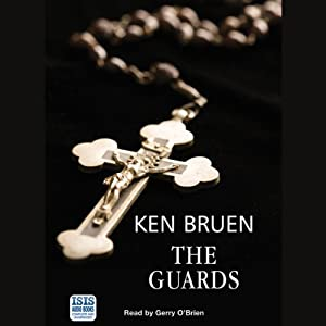 The Guards | [Ken Bruen]