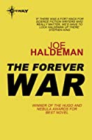 The Forever War (Forever War Series Book 1)