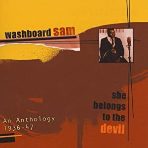 Album She Belongs to the Devil by Washboard Sam