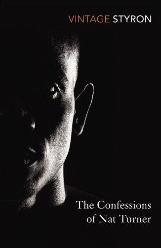Confessions Of Nat Turner (Vintage Classics)