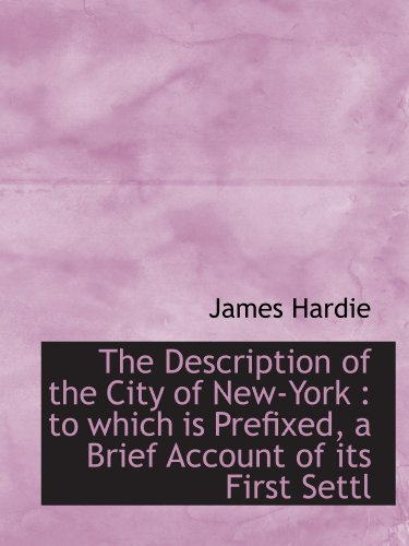 the-description-of-the-city-of-new-york-to-which-is-prefixed-a-brief-account-of-its-first-settl