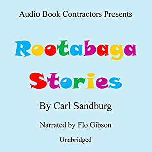 Rootabaga Stories Audiobook