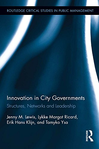 innovation-in-city-governments-structures-networks-and-leadership-routledge-critical-studies-in-publ