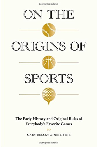 On the Origins of Sports: The Early History and Original Rules