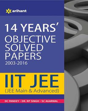 14 Years' Objective Solved Papers (2003-2016) IIT JEE (JEE MAIN & ADVANCED)