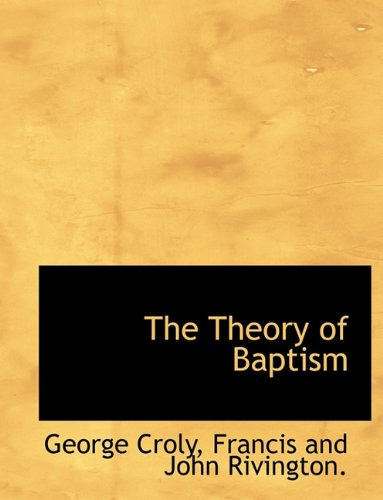 The Theory of Baptism