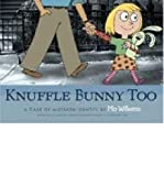 Knuffle Bunny Too (054510355X) by Mo Willems