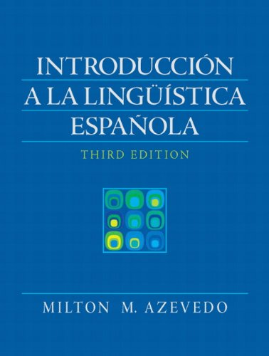 Introduccion A La Linguistica Espanola (3rd Edition)...