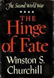 Image of The Hinge of Fate (The Second World War Series)
