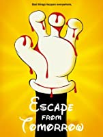 Escape From Tomorrow [HD]