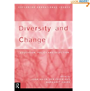 Diversity and Change: Education, Policy and Selection (Exploring Educational Issues) (Paperback)