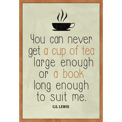 A Cup Of Tea And A Book Cs Lewis Art Print Poster - 13X19 Custom Fit With Richandframous Black 13 Inch Poster Hangers