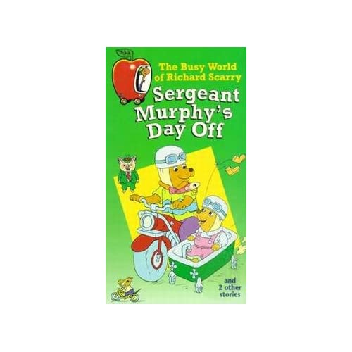Richard Scarry: Sergeant Murphy's Day Off and 2 Other Stories: Richard