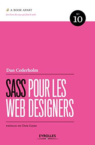 Sass Pour Les Web Designers N10: N°10 en ligne