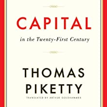 Capital in the Twenty-First Century (       UNABRIDGED) by Thomas Piketty, Arthur Goldhammer (translator) Narrated by L. J. Ganser