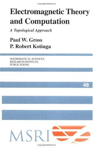 Electromagnetic Theory and Computation: A Topological Approach