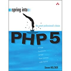 Spring Into PHP 5 (Spring Into... Series)