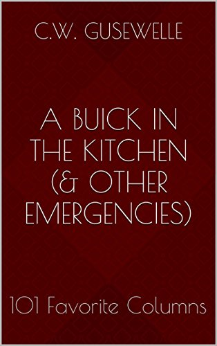 a-buick-in-the-kitchen-other-emergencies-101-favorite-columns