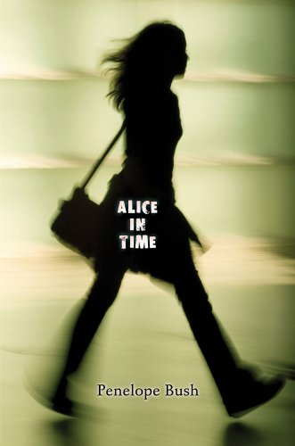 Alice in Time by Penelope Bush