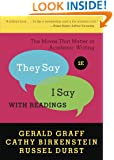 """They Say / I Say"": The Moves That Matter in Academic Writing with Readings (Second Edition)"