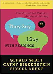 graff birkenstein Title: they say i say the moves that matter in academic writing by graff, gerald, birkenstein, textbook pdf download author: david kowara subject.