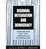 img - for Regional Integration and Democracy book / textbook / text book