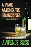 A Walk Among the Tombstones (Matthew Scudder) (Volume 10)