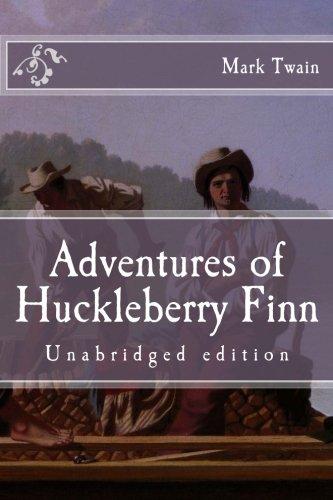 Adventures of Huckleberry Finn: Unabridged edition (Immortal Classics)