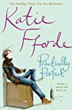 Katie Fforde Practically Perfect