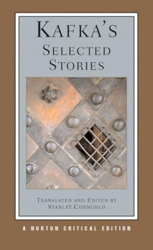 Kafka's Selected Stories (Norton Critical Editions)