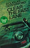 img - for Clear the fast lane book / textbook / text book