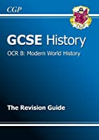 GCSE History OCR B: Modern World History Revision Guide