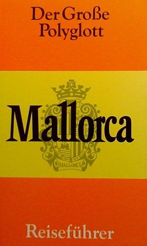 Der Große Polyglott Mallorca Reiseführer mit