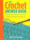 The Crochet Answer Book (1580175988) by Edie Eckman