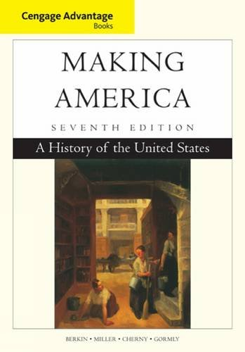 Cengage Advantage Books: Making America: A History of the United States (Making America Berkin Miller compare prices)