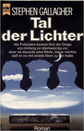 Stephen Gallagher - Tal der Lichter