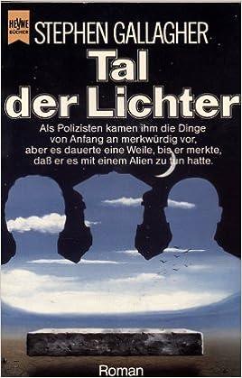 Stephen Gallagher - Tal der Lichter