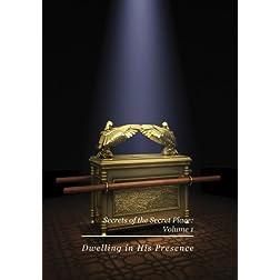Secrets of the Secret Place: Volume 1 - Dwelling Place