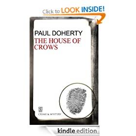 The House of Crows: Sorrowful Mysteries of Brother Athelstan Series, Book 6 (A Brother Athelstan Medieval Mystery)