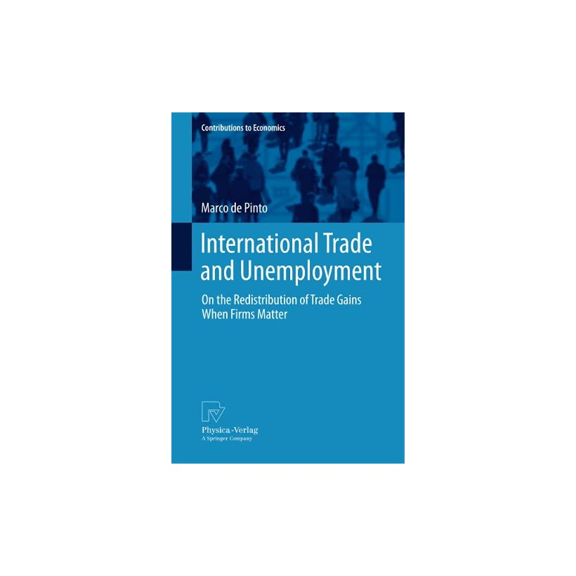 International Trade and Unemployment: On the Redistribution of Trade Gains When Firms Matter