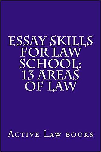 Essay Skills for Law School: