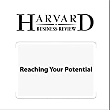 Reaching Your Potential (Harvard Business Review) (       UNABRIDGED) by Robert S. Kaplan, Harvard Business Review Narrated by Todd Mundt