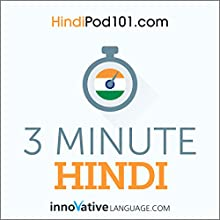 3-Minute Hindi - 25 Lesson Series Audiobook Audiobook by  Innovative Language Learning LLC Narrated by  Innovative Language Learning LLC