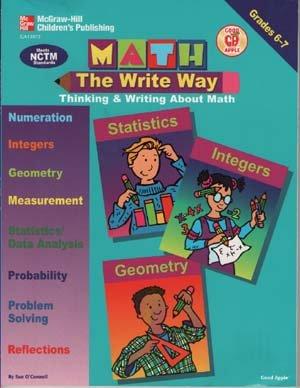 Math, The Write Way: Thinking & Writing About Math/Grades 6-7