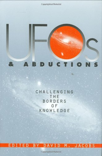 UFOs & Abductions: Challenging the Borders of Knowledge