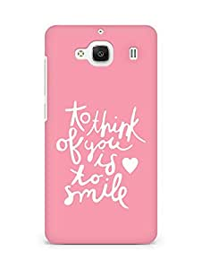 AMEZ to think of you is to smile Back Cover For Xiaomi Redmi 2 Prime